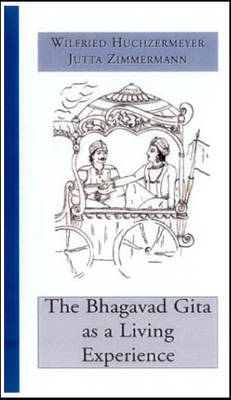 The Bhagavad Gita as a Living Experience (Paperback)