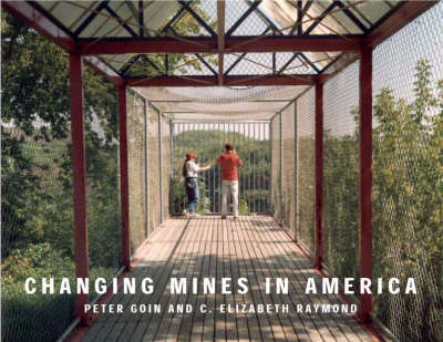 Changing Mines in America (Paperback)
