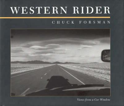 Western Rider: Views from a Car Window (Hardback)