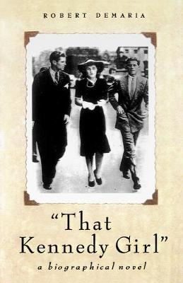 That Kennedy Girl, Revised Ed. (Paperback)
