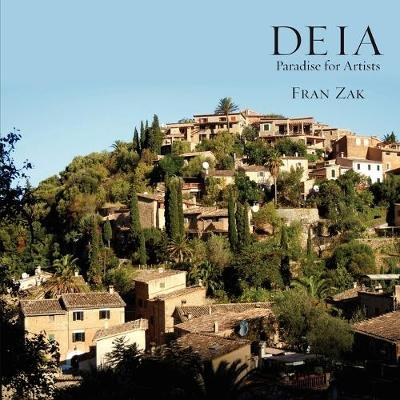 Deia: Paradise for Artists (Paperback)