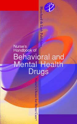 Nurse's Handbook of Behavioral and Mental Health Drugs (Paperback)