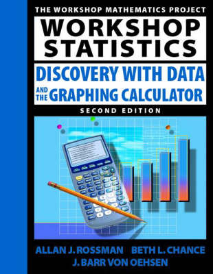 Workshop Statistics: Discovery with Data and the Graphing Calculator - The workshop mathematics project (Paperback)