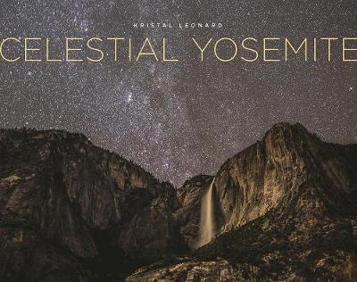 Celestial Yosemite (Hardback)