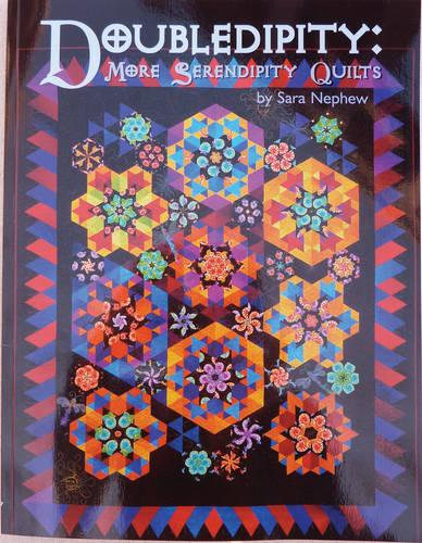 Doubledipity: More Serendipity Quilts (Paperback)