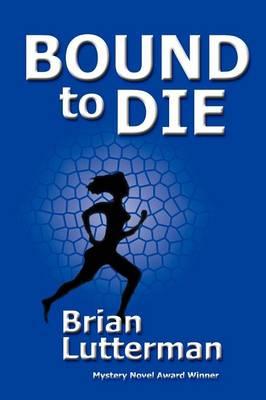 Bound to Die (Paperback)