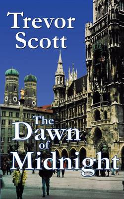 The Dawn of Midnight (Paperback)