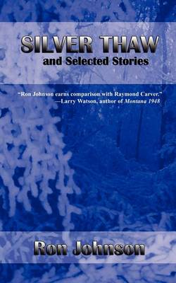 Silver Thaw and Selected Stories (Paperback)