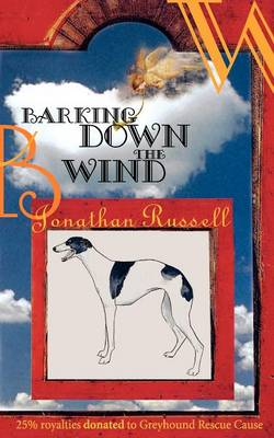 Barking Down The Wind (Paperback)