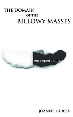 The Domain of the Billowy Masses (Paperback)