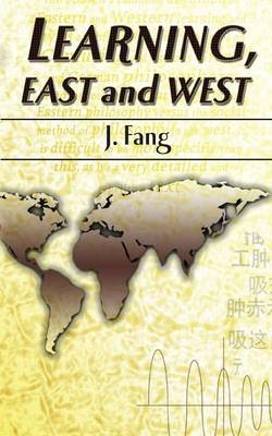 Learning, East and West (Paperback)