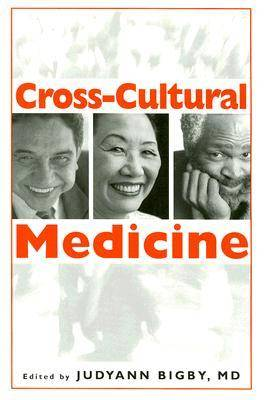 Cross Cultural Medicine (Paperback)