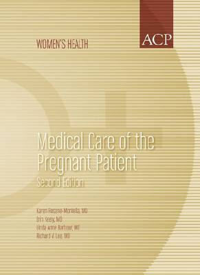 Medical Care of the Pregnant Patient - ACP Women's Health Series (Paperback)