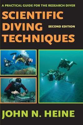 Scientific Diving Techniques 2nd Edition (Paperback)