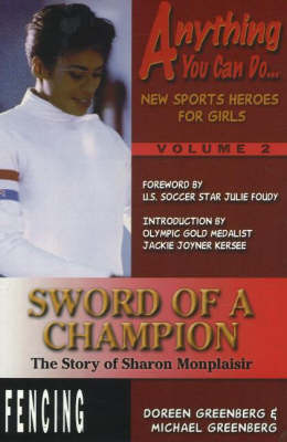 Sword of a Champion: The Story of Sharon Monplaisir (Paperback)