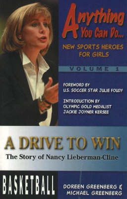 Drive to Win: The Story of Nancy Lieberman-Cline (Paperback)