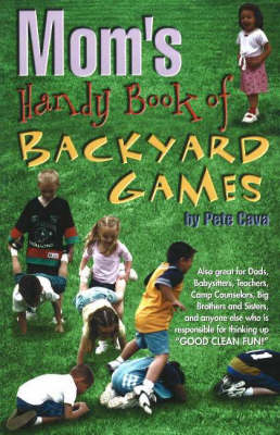 Mom's Handy Book of Backyard Games (Paperback)