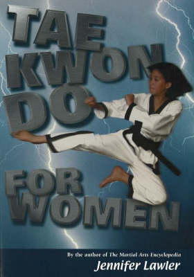 Tae Kwon Do for Women (Paperback)
