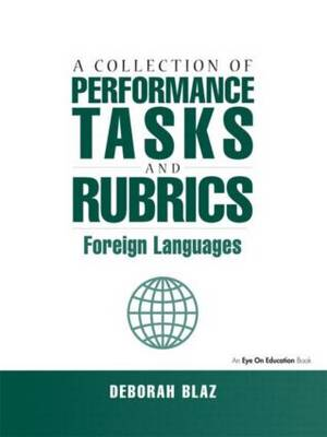 Collections of Performance Tasks & Rubrics: Foreign Languages (Paperback)