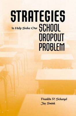 Strategies to Help Solve Our School Dropout Problem (Paperback)