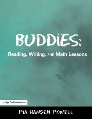 Buddies: Reading, Writing, and Math Lessons (Paperback)
