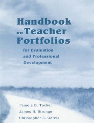 Handbook on Teacher Portfolios for Evaluation and Professional Development (Paperback)