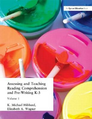 Assessing and Teaching Reading Composition and Pre-Writing, K-3, Vol. 1 (Paperback)
