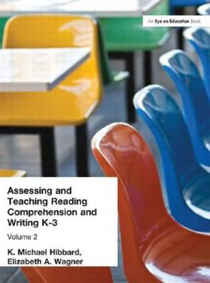 Assessing and Teaching Reading Composition and Writing, K-3, Vol. 2 (Paperback)
