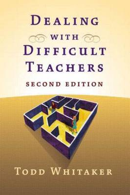 Dealing with Difficult Teachers (Paperback)