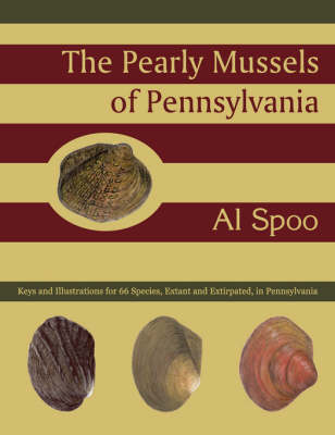 The Pearly Mussels of Pennsylvania (Paperback)