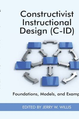 Constructivist Instructional Design: Some Alternatives - Research in the Epistemologies of Practice: Theories That Guide Practice (Hardback)
