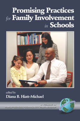 Promising Practices for Family Involvement - Family, School, Community, Partnership (Paperback)