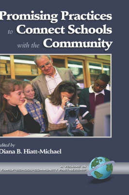 Promising Practices to Connect Schools with the Community - Family, School, Community, Partnership (Hardback)