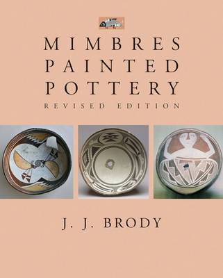 Mimbres Painted Pottery, Revised Edition (Paperback)