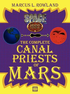 The Complete Canal Priests of Mars (Paperback)