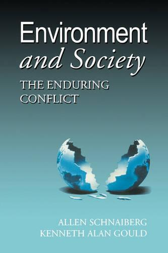 Environment and Society: The Enduring Conflict (Paperback)