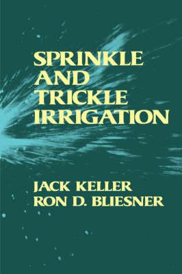 Sprinkle and Trickle Irrigation (Hardback)