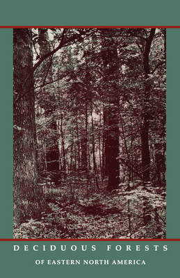 Deciduous Forests of Eastern North America (Paperback)