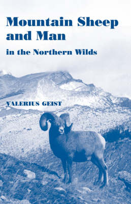Mountain Sheep and Man in the Northern Wilds (Paperback)