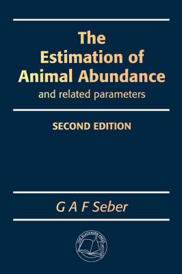 The Estimation of Animal Abundance and Related Parameters (Paperback)
