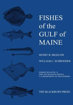 Fishes of the Gulf of Maine: Fishery Bulletin 74 (Hardback)