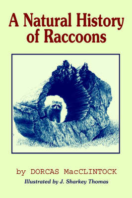 A Natural History of Raccoons (Paperback)