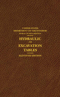 Hydraulic and Excavation Tables, Eleventh Edition (Paperback)