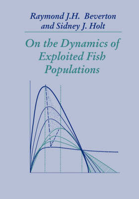 On the Dynamics of Exploited Fish Populations (Paperback)