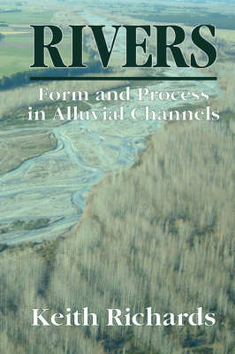Rivers: Form and Process in Alluvial Channels (Paperback)