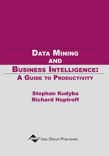Data Mining and Business Intelligence-A Guide To Productivity (Paperback)