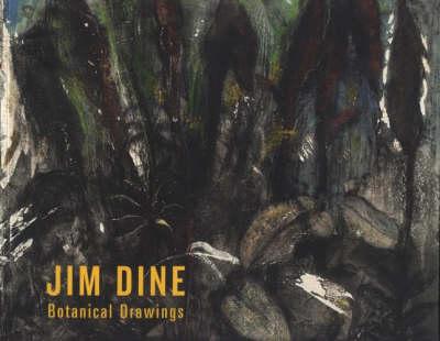 Jim Dine 2006: Botanical Drawings (Paperback)