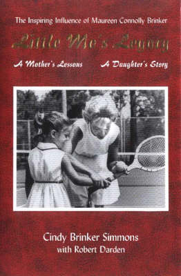Little Mo's Legacy: A Mother's Lessons, a Daughter's Story (Hardback)