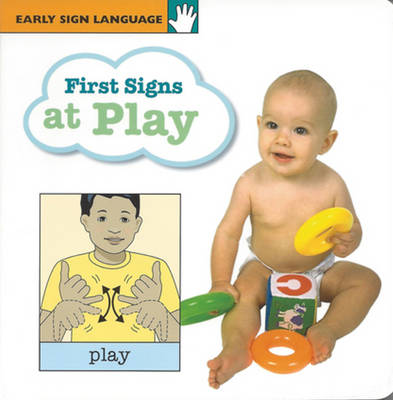 First Signs at Play (Board book)