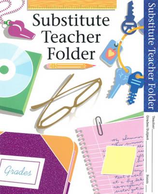 Substitute Teacher Folder (Paperback)